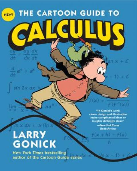 The Cartoon Guide to Calculus (Cartoon Guides) 微积分卡通学习指南