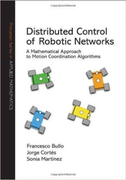 Distributed Control of Robotic Networks  A Mathe