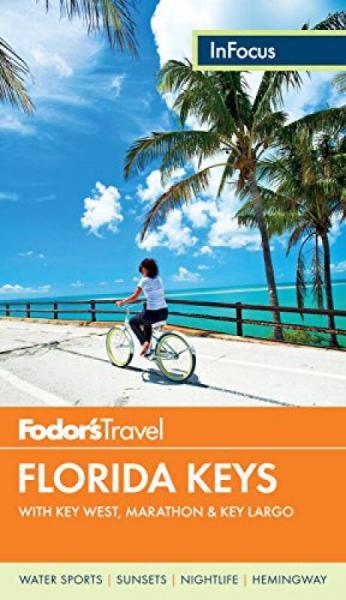 Fodors In Focus Florida Keys  with Key West, Ma