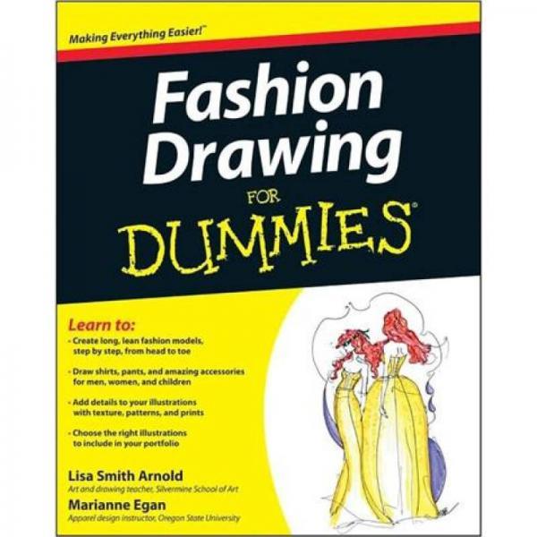 Fashion Drawing For Dummies[时装画达人迷]