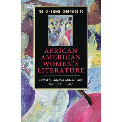 The Cambridge Companion to African American Womens Literature