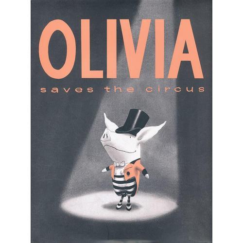 Olivia Saves the Circus 奥莉薇-马戏团的大救星 (精装)
