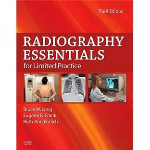 Radiography Essentials for Limited Practice限定执业用放射摄影术概要