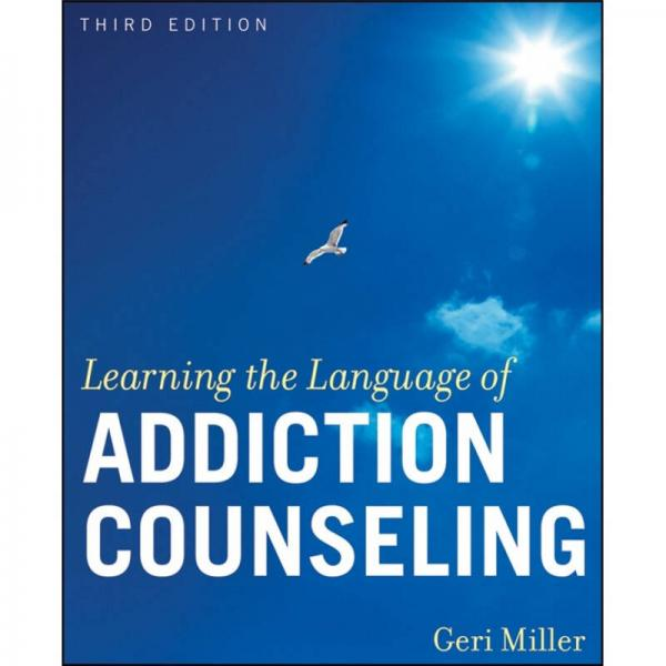 Learning the Language of Addiction Counseling[成瘾咨询语言的学习 第3版]