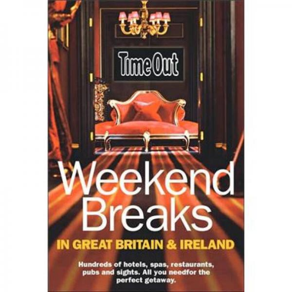 Great Getaways in Great Britain and Ireland (Time Out Guides)