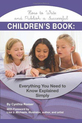 How to Write & Publish a Successful Childrens Book: Everything You Need to Know Explained Simply