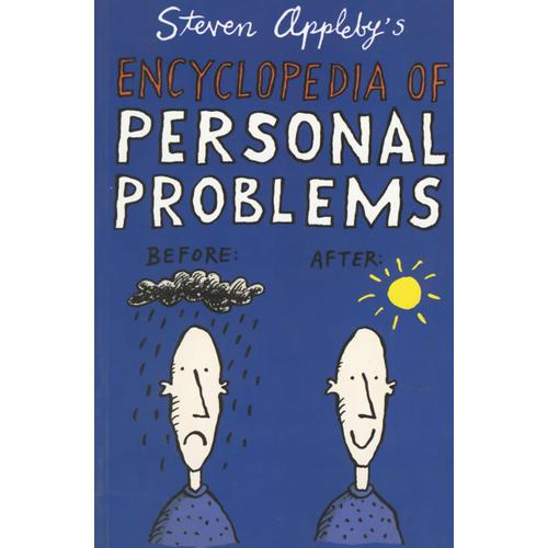 Steven Applebys Encyclopedia of Personal Problems