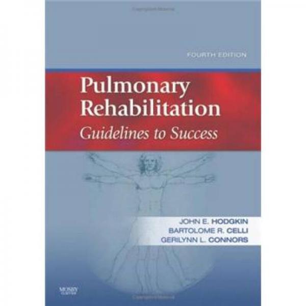 Pulmonary Rehabilitation肺功能康复:成功指南