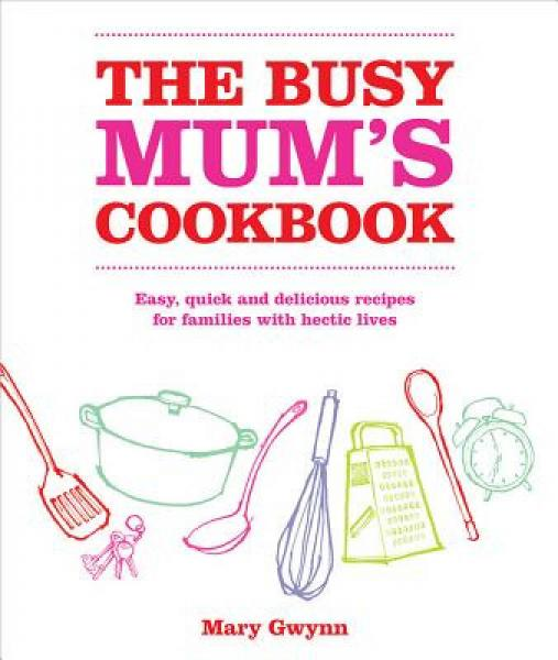 The Busy Mums Vegetarian Cookbook