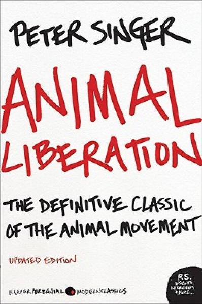Animal Liberation (Reissue Edition)动物解放 英文原版