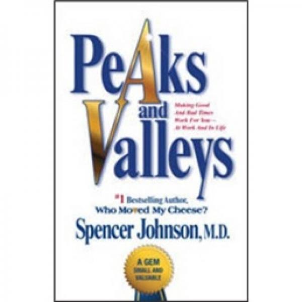 Peaks and Valleys  巅峰与低谷: 繁荣期与萧条期都能为你所用