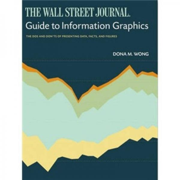 The Wall Street Journal Guide to Information Graphics  《华尔街日报》经济信息图标指南