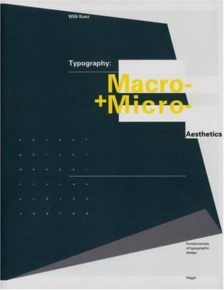 Typography:Macro and Microaesthetics