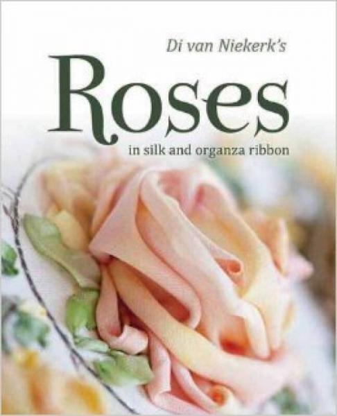 Di Van Niekerks Roses in Silk and Organza Ribbon