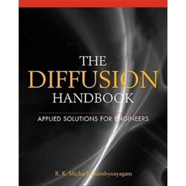 TheDiffusionHandbook:AppliedSolutionsforEngineers