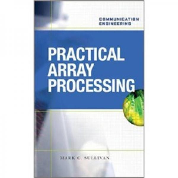 PRACTICAL ARRAY PROCESSING