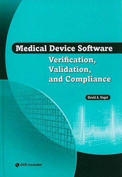 MedicalDeviceSoftwareVerification,Validation,andCompliance[WithCDROM]