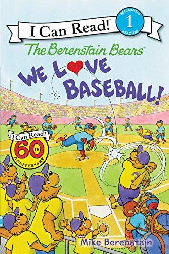 The Berenstain Bears: We Love Baseball!