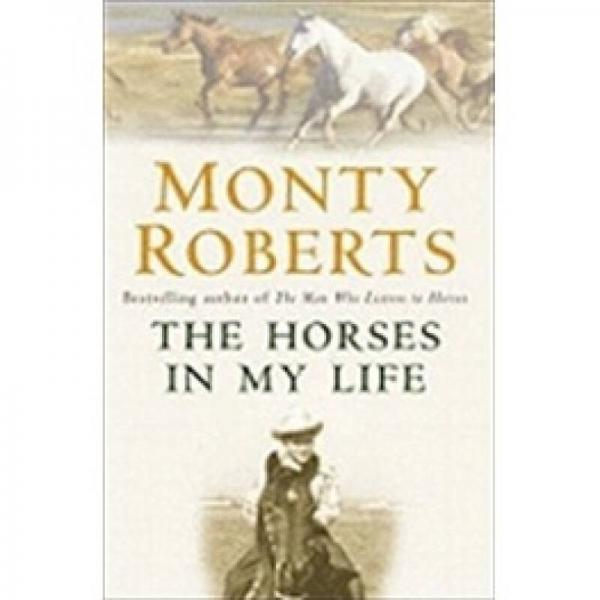 The Horses in My Life