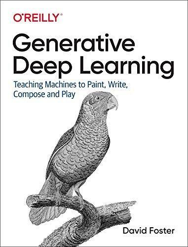 Generative Deep Learning
