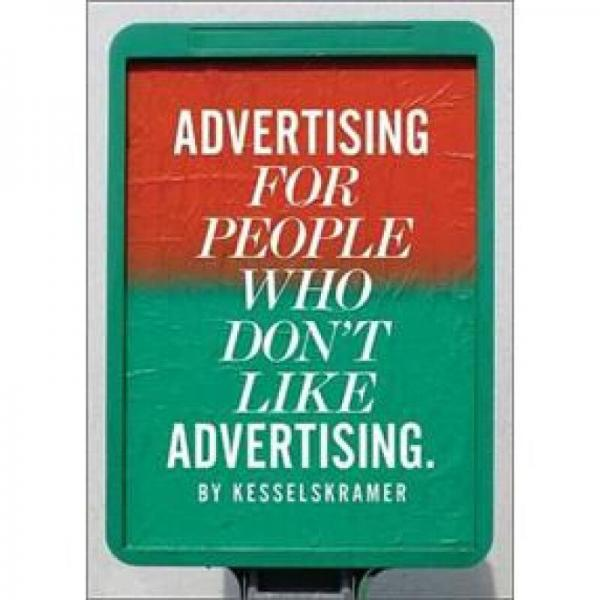 Advertising for People Who Dont Like Advertising.