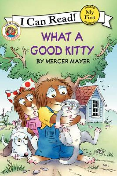 Little Critter: What a Good Kitty (My First I Can Read) 小怪物:乖小猫