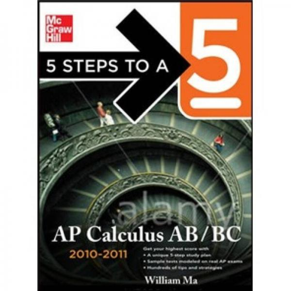 5 Steps to a 5 AP Calculus AB and BC, 2010-2011 Edition