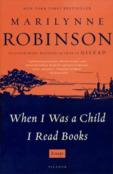 When I Was a Child I Read Books: Essays[当我是孩子时读的书]