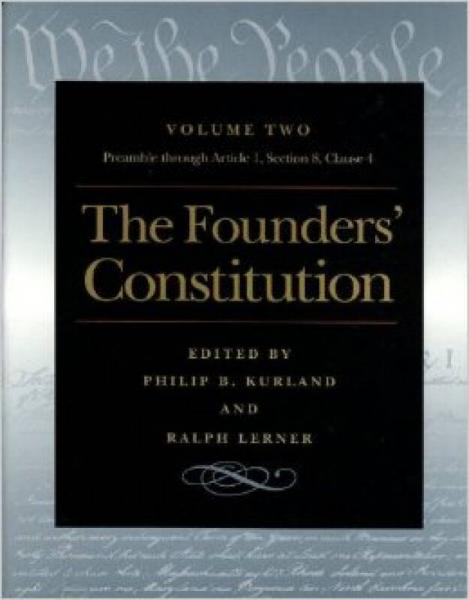 The Founders Constitution, Volume 2: Preamble T