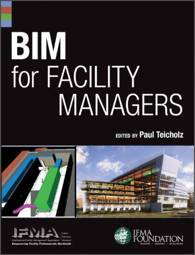 BIMforFacilityManagers[设施管理者用建筑信息建模]
