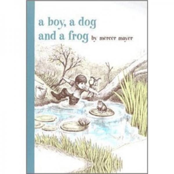 A Boy, a Dog, and a Frog (Boy, Dog, Frog)