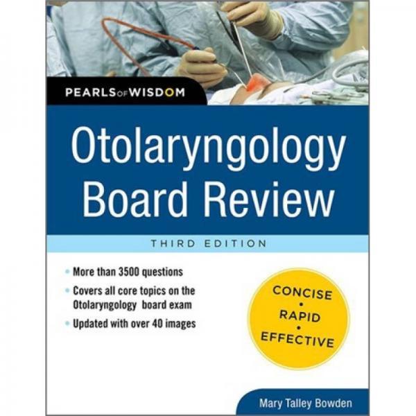 Otolaryngology Board Review: Pearls of Wisdom, Third Edition