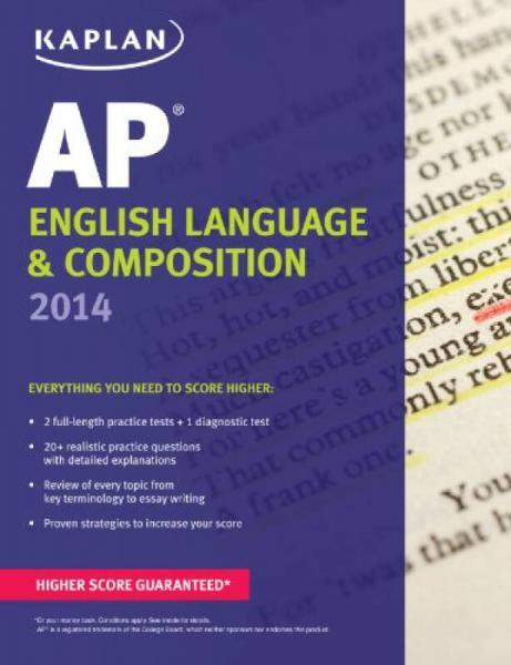 Kaplan AP English Language & Composition 2014 (Kaplan AP Series)
