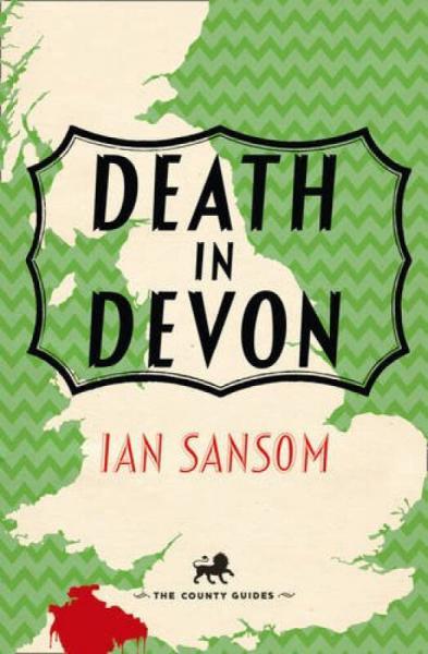 The County Guides — DEATH IN DEVON