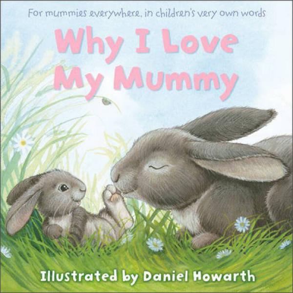 Why I Love My Mummy  为什么我爱妈妈