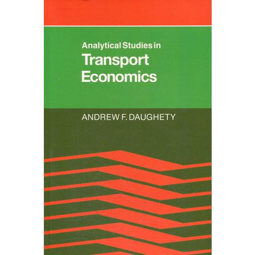 Analytical Studies in Transport Economics