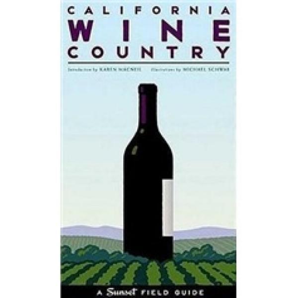 CaliforniaWineCountry:ASunsetFieldGuide