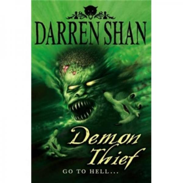 Demon Thief. Darren Shan (Demonata)恶魔贼(小说)(魔域大冒险系列)