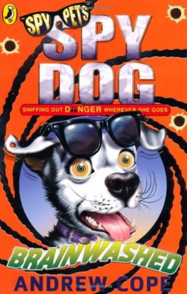Spy Dog: Brainwashed