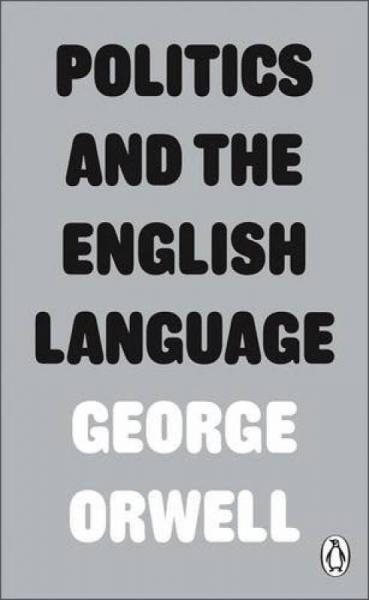 Politics and the English Language政治和英语 英文原版