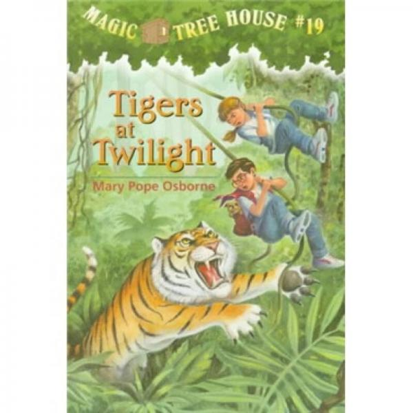Tigers at Twilight (Magic Tree House #19) 神奇树屋系列19