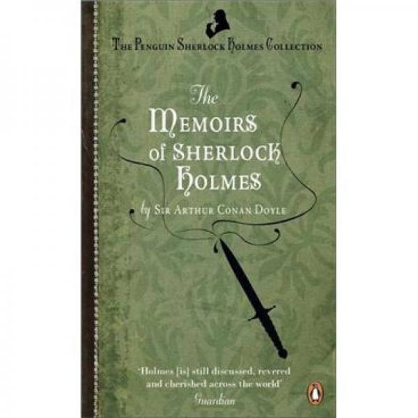 The Memoirs of Sherlock Holmes 福尔摩斯回忆录
