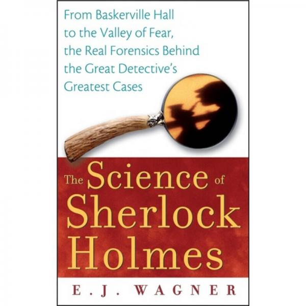 The Science of Sherlock Holmes 福尔摩斯学