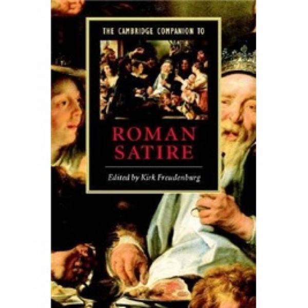 The Cambridge Companion to Roman Satire (Cambridge Companions to Literature)