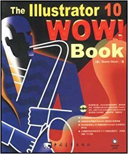 THE ADOBE ILLUSTRATOR CS WOW BOOK