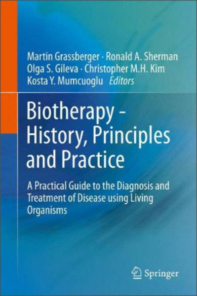 Biotherapy: History, Principles and Practice
