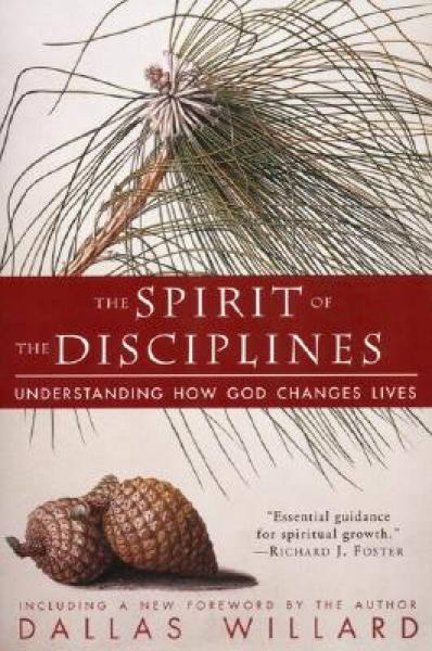 Spirit of the Disciplines The - Reissue