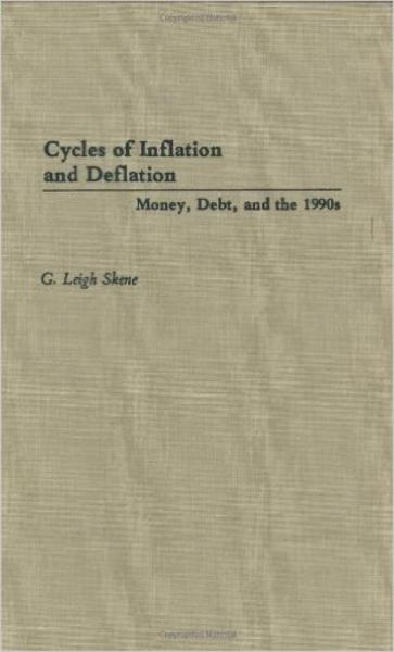 Cycles of Inflation and Deflation: Money, Debt,