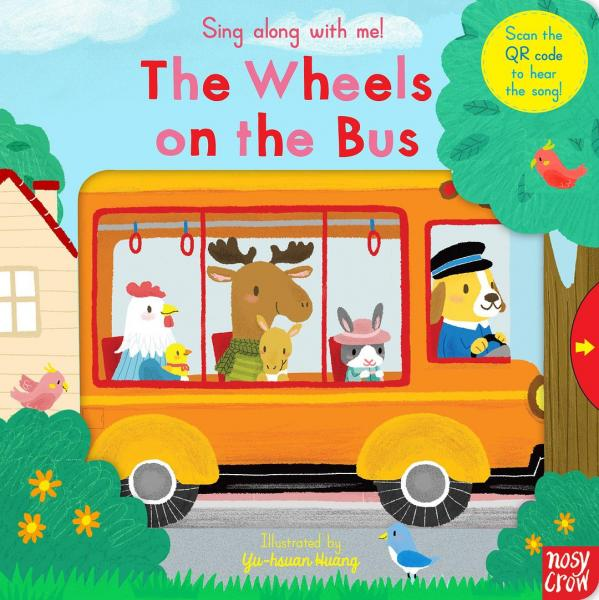 Sing Along with Me: The Wheels on the Bus