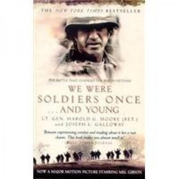 We Were Soldiers Once & Young